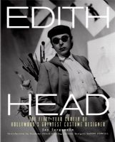 Edith Head: The Fifty-Year Career of Hollywood`s Greatest Costume Designer Book
